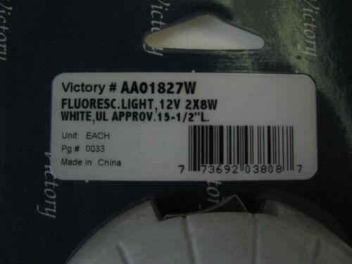 "Victory White Fluorescent Boat Light 12V 8W UL Approv AA01827W 15.5/"" Long"