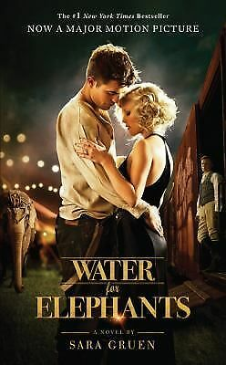 Water for Elephants by Sara Gruen (2011, Paperback, Movie Tie-In)