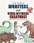 Monsters and Other Mythical Creatures by Rochelle Baltzer (Hardback, 2015)