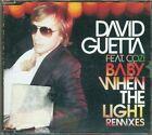 David Guetta Feat. Cozi - Baby When The Light Remixes 7 Tracks Cd Eccellente