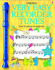 Very Easy Recorder Tunes by Anthony Marks (Paperback, 2003)