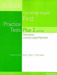 cambridge english first  Cambridge English First FCE PRACTICE TESTS PLUS 2 with Key for 2015 ...