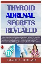 Thyroid Adrenal Secrets Revealed : 10 Things to Know Before You See Your Doct...