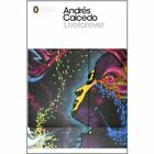 Liveforever by Andres Caicedo (Paperback, 2014)
