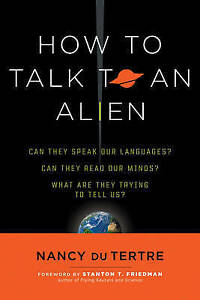 How-to-Talk-to-an-Alien-Can-They-Speak-Our-Language-Can-They-Read-Our