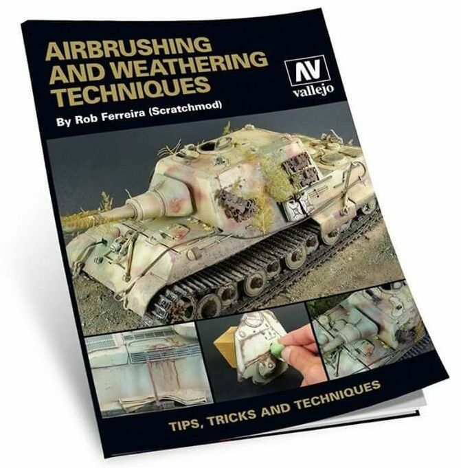 Vallejo Airbrush & Weathering Techniques - Rob Ferreira Scratchmod 204 Page Book