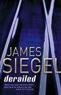 Derailed by James Siegel (Hardback, 2003)