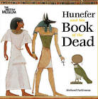 Hunefer and His Book of the Dead by Richard Parkinson (Paperback, 2010)