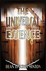 The Universal Essence by Dean Lincoln Minton (Paperback / softback, 2012)
