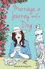 Marriage, A Journey and A Dog by Brenda H. Sedgwick (Paperback, 2015)