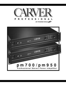 carver pm 700 amplifier owners manual ebay rh ebay ca Carver Silver Nine T Carver Amps