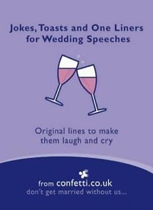 Details about Jokes, Toasts and One-Liners for Wedding Speeches: Original  Lines to Make Them