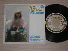 """VIOLA VALENTINO (RICCARDO FOGLI) - GIORNO POPOLARE - 45 GIRI 7"""" ITALY"""
