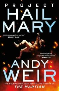 Project Hail Mary: From the bestselling author of The Martian by Andy Weir