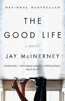 The Good Life (Vintage Contemporaries) von Jay McInerney | Buch | Zustand gut