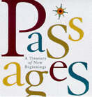 Passages: A Treasury of New Beginnings by Running Press (Hardback, 1997)