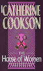 The House Of Women by Catherine Cookson (Paperback, 1993)