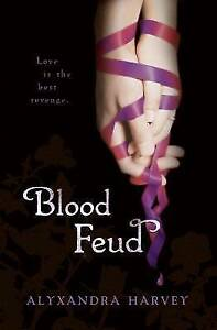 Harvey-Alyxandra-Blood-Feud-The-Drake-Chronicles-Very-Good-Book