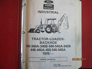Details about FORD NEW HOLLAND 340 445 540A 545 Tractor Backhoe Loader  Parts Manual Catalog