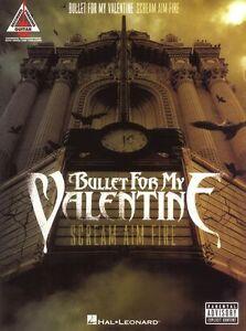 Bullet-For-My-Valentine-Scream-Aim-Fire-Learn-Play-Metal-Guitar-TAB-Music-Book