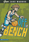 Off the Bench by Jake Maddox (Paperback / softback, 2010)