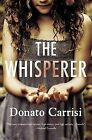 The Whisperer by Donato Carrisi (Paperback / softback, 2013)