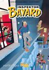 Inspektor Bayard, Band 1 von Olivier Schwartz (2016, Taschenbuch)