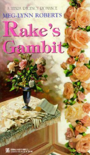 Rake's Gambit by Meg-Lynn Roberts