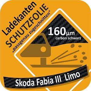 Skoda Fabia III//3 Limo Lackschutzfolie Ladekantenschutz Folie Auto Schutzfolie
