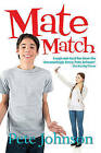 Mate Match by Pete Johnson (Paperback, 2016)
