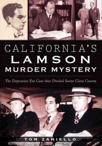 California-039-s-Lamson-Murder-Mystery-The-Depression-Era-Case-That-Divided-San