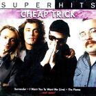 Super Hits Cheap Trick 0886970814928 CD