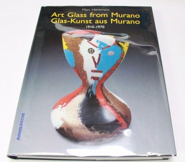 ART GLASS FROM MURANO / GLAS-KUNST AUS MURANO 1910-1970 By Marc Heiremans