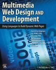 Multimedia Web Design and Development von Theodor Richardson und Charles Thies (2013, Taschenbuch)