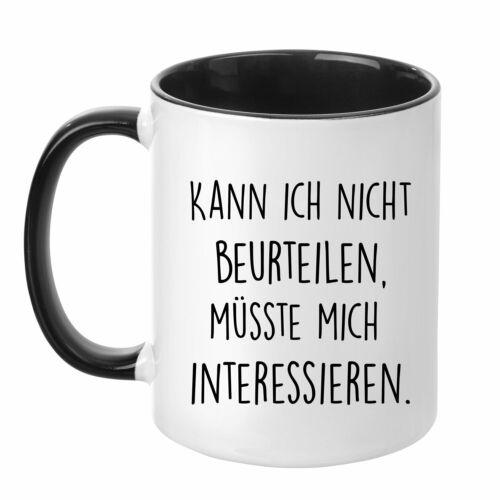 """Tasse mit Spruch /""""Kann ich nicht beurteilen,../"""" lustig Geschenk Kaffeetasse Büro"""