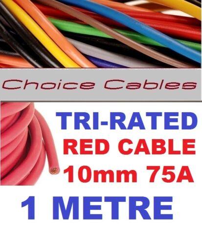 Tri nominal Cable De 10 Mm 75 Amp 1 Metro Rojo Auto Barco Telar de alambre bs6231 Panel Cable 1m