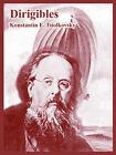 Dirigibles by Konstantin E Tsiolkovsky (Paperback / softback, 2005)