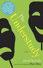 The Understudy by David Nicholls (Paperback / softback)