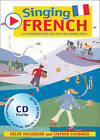 Singing Languages - Singing French (Book + CD): 22 Photocopiable Songs and Chants for Learning French by Stephen Chadwick, Helen MacGregor (Mixed media product, 2004)