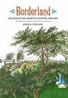 Borderland: Origins of the American Suburb, 1820-1939 by John R. Stilgoe (Paperback, 1990)