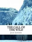 The Call of the Wild by London Jack (Paperback / softback, 2014)