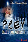 Prey [New Crescent 3] by Mary Lou George (Paperback / softback, 2008)
