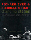 Changing Stages: A View of British Theatre in the 20th Century by Richard Eyre, Nicholas Wright (Hardback, 2000)