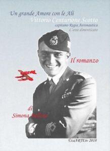 1-Libro-Romanzo-2018-Capitano-Regia-Aeronautica-Vittorio-Centurione-Scotto