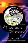 Changing History a Philosophical Journey to The Heart of Darkness and Beyond