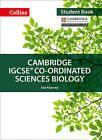 Cambridge IGCSE (R) Co-ordinated Sciences Biology Student Book (Collins Cambridge IGCSE) by Mike Smith, Gareth Price, Sarah Jinks, Jackie Clegg, Sue Kearsey (Paperback, 2017)