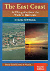 The East Coast: A Pilot Guide from the Wash to Ramsgate by Derek Bowskill (Paperback, 1998)