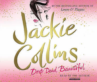 1 of 1 - Drop Dead Beautiful by Jackie Collins (CD-Audio, 2007)