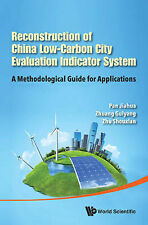 Reconstruction of China'S Low-Carbon City Evaluation Indicator System: A Methodo