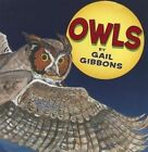 Owls by Gail Gibbons (Mixed media product, 2014)